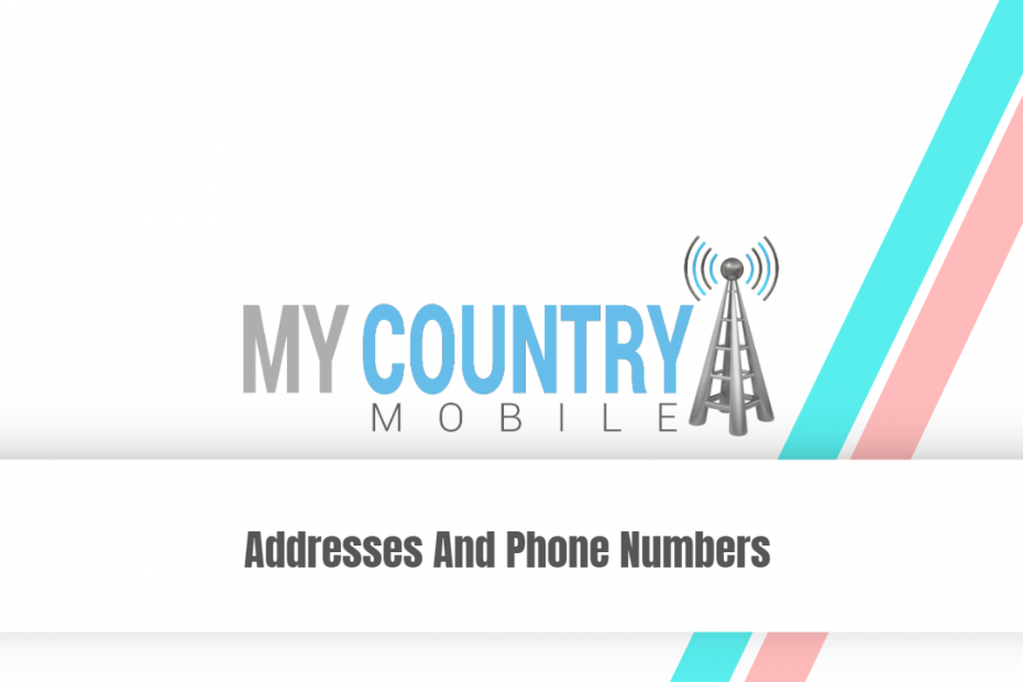 Addresses And Phone Numbers - My Country Mobile